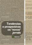 """Tendências e prospectivas: os """"novos"""" jornais"""